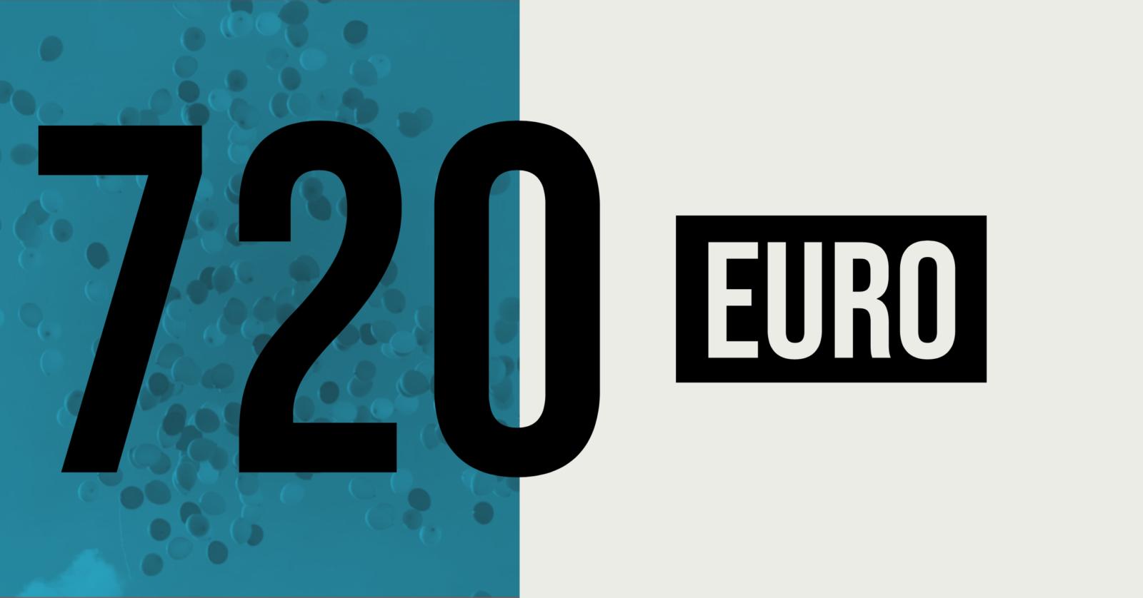 720 EURO - Bild zeigt den Betrag unserer Kalenderausgabe